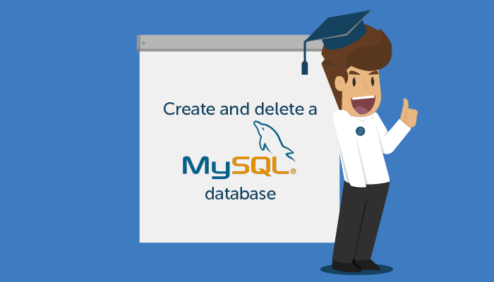 Create and delete a MySQL database